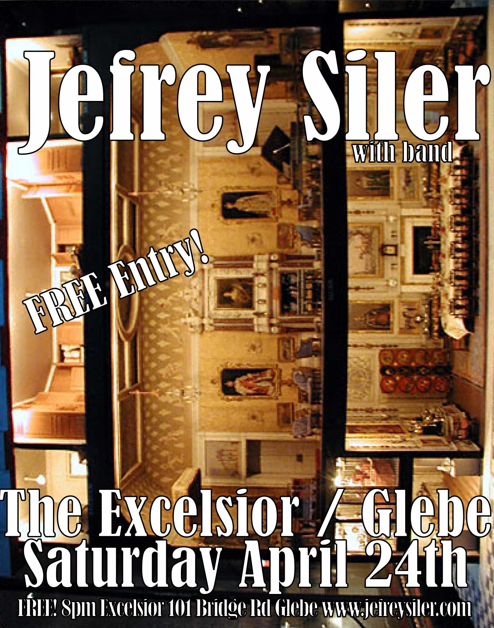 Thee Excelsior Hotel, Glebe //  Sat April 24th FREE!